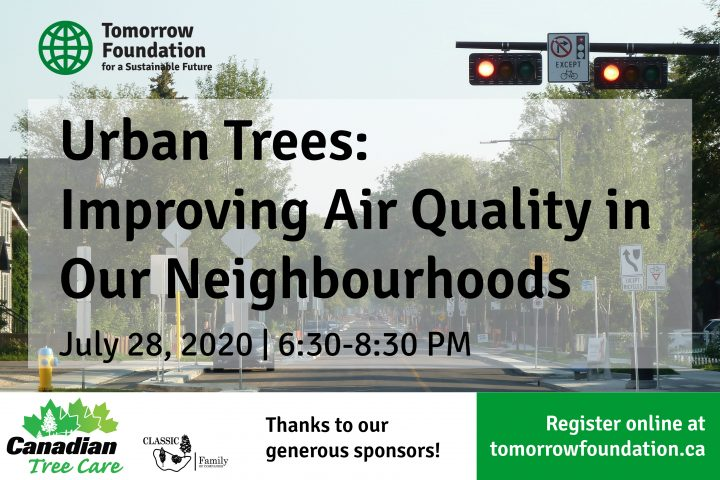 Webinar: Urban Trees: Improving Air Quality in Our Neighbourhoods