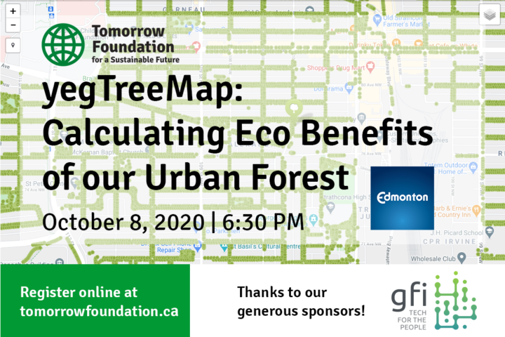 October 8 Webinar: YEG Tree Map – Calculating Eco Benefits of our Urban Forest